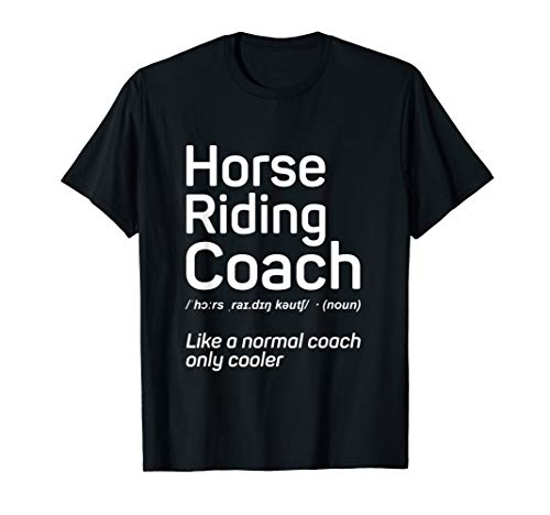 Horse Trainer Gifts | Horse Riding Coach Definition Shirt (Best Horse Trainer Gifts)