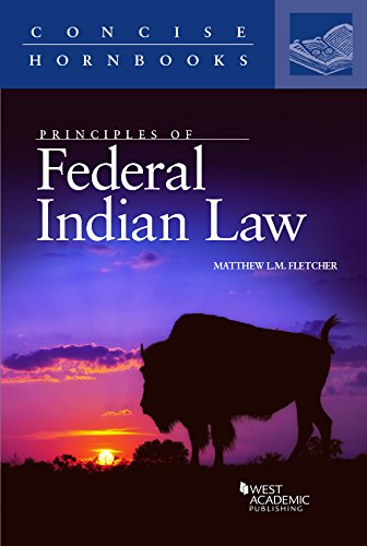 Principles of Federal Indian Law (Concise Hornbook Series)