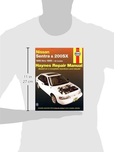 nissan sentra and 200sx 1995 1999 haynes repair manuals haynes rh amazon com 97 Nissan Sentra Ignition Diagram 97 Nissan Sentra Fuse Location