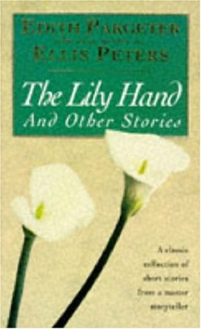 The Lily Hand & Other Stories