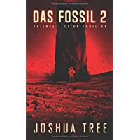 Das Fossil 2: Science Fiction Thriller