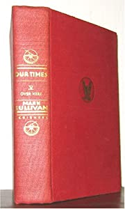 Hardcover Our Times 1900=1925, V Over Here 1914-1918 Book