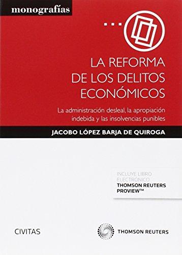 Descargar Libro Reforma De Los Delitos Económicos,la Jacobo López Barja De Quiroga