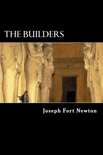 The Builders: A Story and Study of Freemasonry ebook