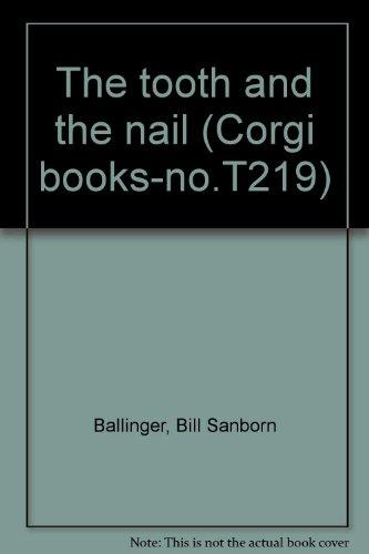 The tooth and the nail (Corgi books-no.T219)