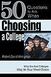 Choosing a College, Robert D. Honigman, 0595749151