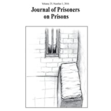 Journal of Prisoners on Prisons, V25 # 1