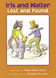 Iris and Walter, Lost and Found, Elissa Haden Guest, 0152167013