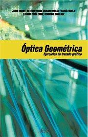 Descargar Libro Óptica Geométrica. Ejercicios De Trazado Gráfico De Rayos Fernando Cobo Ruiz