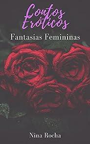 Contos Eróticos: Fantasias Femininas