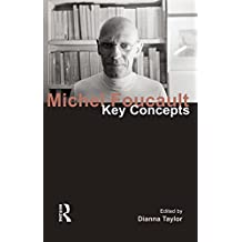 Michel Foucault: Key Concepts