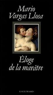 Éloge de la marâtre, Vargas Llosa, Mario