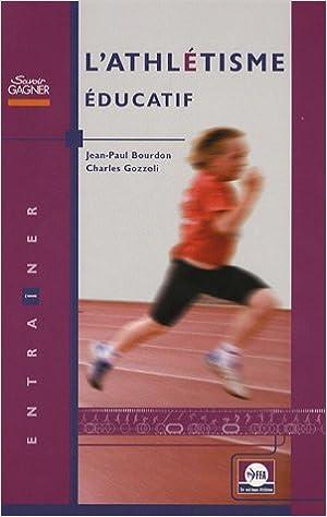 En ligne L'athlétisme éducatif epub pdf