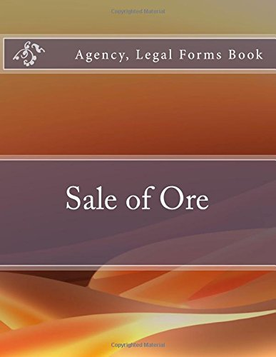 Sale of Ore: Agency, Legal Forms Book pdf