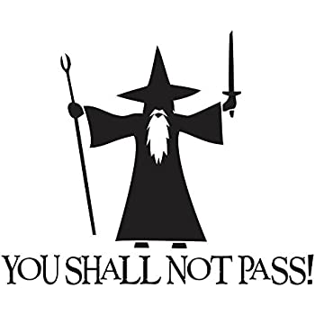 "You Shall Not Pass! - Gandalf LOTR Sticker Decal Notebook Car Laptop 6"" (Black)"