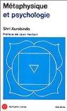 Métaphysique et Psychologie par Aurobindo