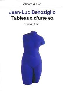 Tableaux d'une ex, Benoziglio, Jean-Luc