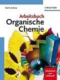 Arbeitsbuch Zu K. P. C. Vollhardt N. E. Schore Organische, Schore, Neil Eric, 3527293426