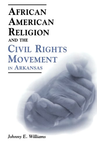 Search : African American Religion and the Civil Rights Movement in Arkansas (Margaret Walker Alexander Series in African American Studies)