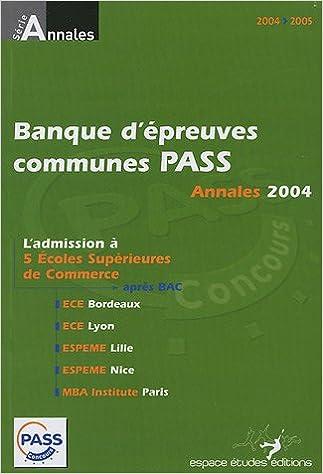 Livres gratuits Annales de la Banque d'épreuves communes Pass 2004 : Sujets et corrigés pdf ebook