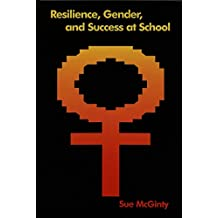 Resilience, Gender, and Success at School
