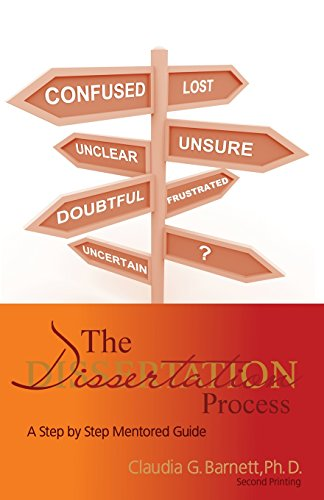 The Dissertation Process: A Step by Step Mentored Guide