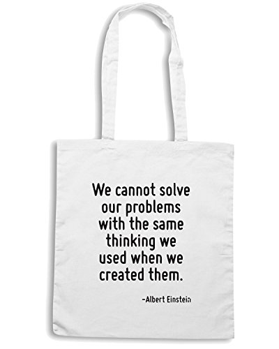T-Shirtshock - Bolsa para la compra CIT0248 We cannot solve our problems with the same thinking we used when we created them. Blanco
