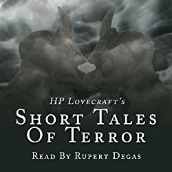 H. P. Lovecraft's Short Tales of Terror