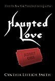 Haunted Love (Free short story)