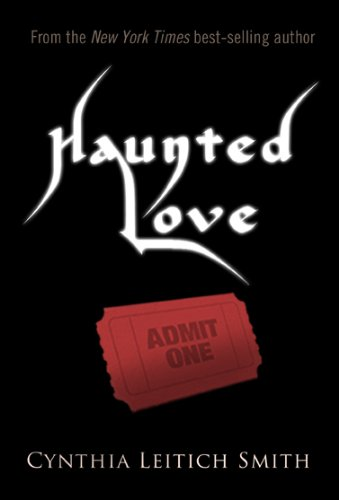 Haunted Love (Free short story) ()