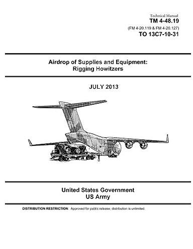 technical manual tm 4 48 19 fm 4 20 119 fm 4 20 127 to 13c7 10 rh amazon com M777 Howitzer Model M119 Howitzer