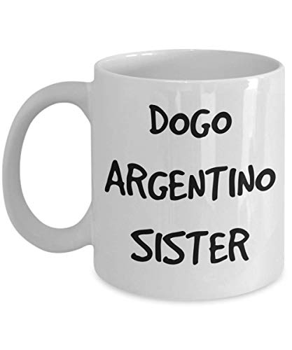 Dogo Argentino Sister Mug - White 11oz 15oz Ceramic Tea Coffee Cup - Perfect For Travel And Gifts 1