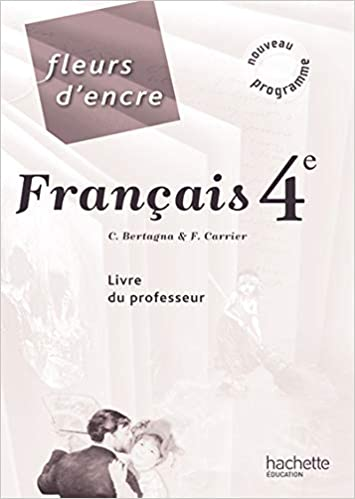 Amazon Fr Fleurs D Encre Francais 4e Livre Du