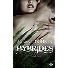 Justice: Hybrides, T4 (French Edition)