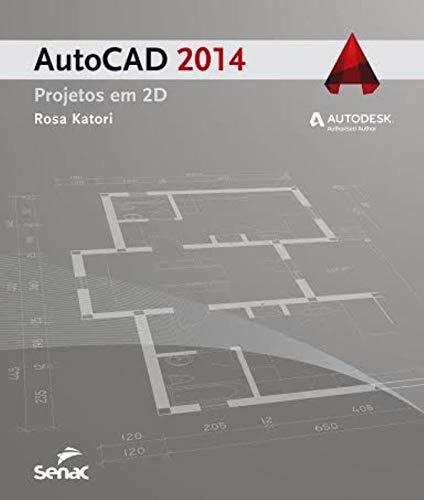 AutoCAD 2014. Projetos em 2D Em Portuguese do Brasil: Amazon.es ...