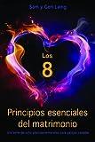 img - for Los 8 (Principios esenciales del matrimonio) book / textbook / text book