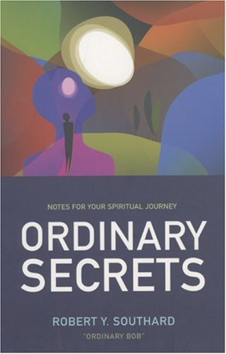 Download Ordinary Secrets: Notes for Your Spiritual Journey ebook