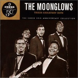 The Moonglows: Their Greatest Hits by Moonglows