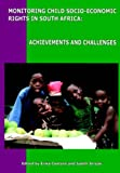 Monitoring Child Socio-Economic Rights in South Africa: Achievements and Challenges