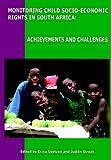 Monitoring Child Socio-Economic Rights in South Africa, Erika Streak Judith Coetzee and Erika Coetzee, 1919798641