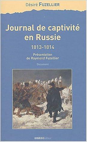 Livre gratuits en ligne Journal de captivité en Russie pdf