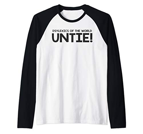 Dyslexics Of The World Untie T Shirt Raglan Baseball Tee (Dyslexics Of The World Untie T Shirt)