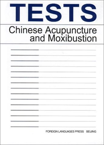 Tests: Chinese Acupuncture and - Test Eye A Book