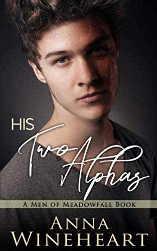 His Two Alphas (Men of Meadowfall)