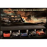 Justification For Higher Education - Sports Cars Poster Print, 36x24 Poster Print, 36x24 Poster Print, 36x24