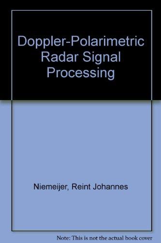 (Doppler-Polarimetric Radar Signal Processing)