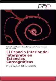 Ñeco Morote, L: Espacio Interior del Intérprete en Estancias