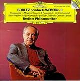 Boulez Conducts Webern 2