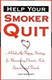 Help Your Smoker Quit, Jack Gebhardt, 157749072X