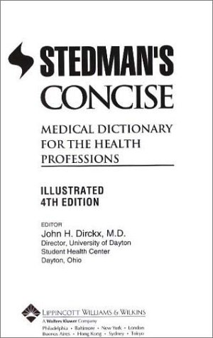 Stedman's Concise Medical Dictionary for the Health Professions: Illustrated (Book with CD-ROM)